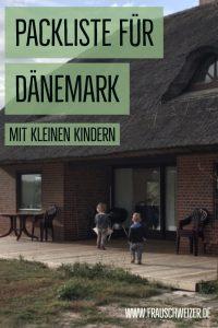 Packliste mit kleinen Kindern für Dänemark! 1