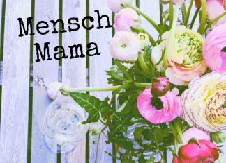 mensch-mama