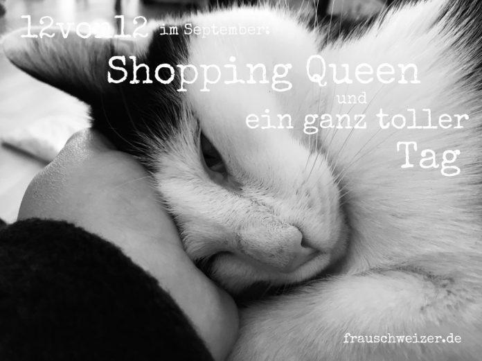 12von12-September-Shopping-Queen