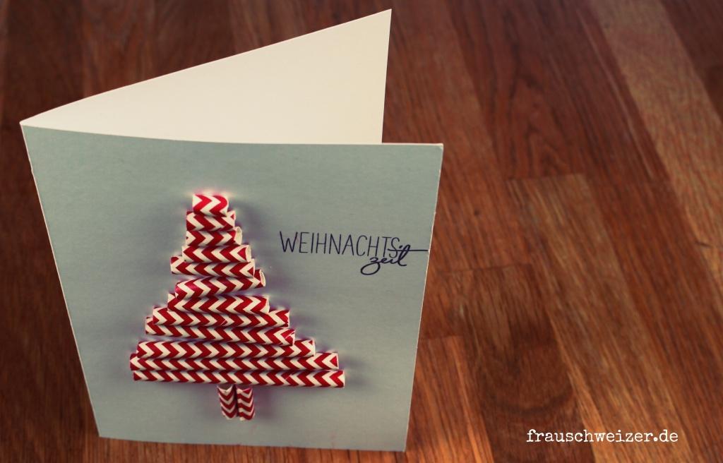 Weihnachtsbaum Karte Strohhalm Frau Schweizer