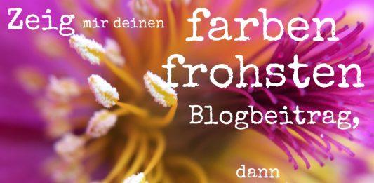 blogparade, farbenfroh, zeig mir deinen.