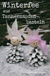 DIY Anleitung Winterfee aus Tannenzapfen selber basteln