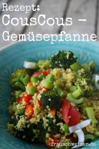 Rezept CousCous mit frischem Gemüse