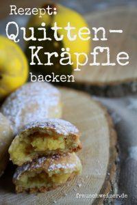 Rezept Quitten Kräpfle, Fingerfood backen, Frauschweizer