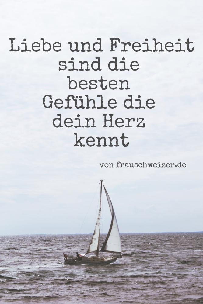 Spruch von frauschweizer.de Liebe und Freiheit