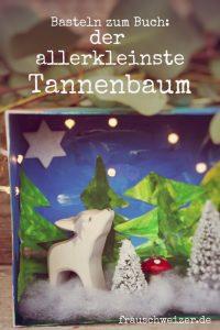 Basteln zum Buch- der allerkleinste Tannenbaum