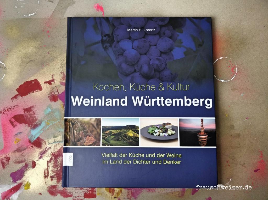 Weinland Württemberg- Kochbuch