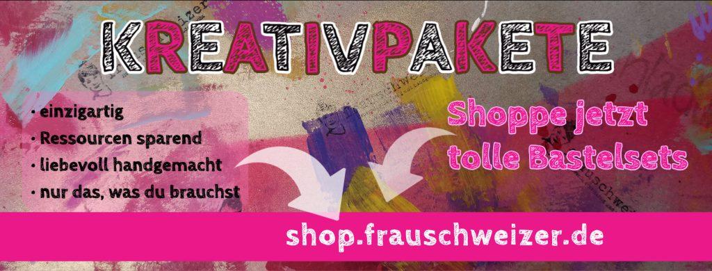 Kreativpakete-shop-frauschweizer-bastelsets