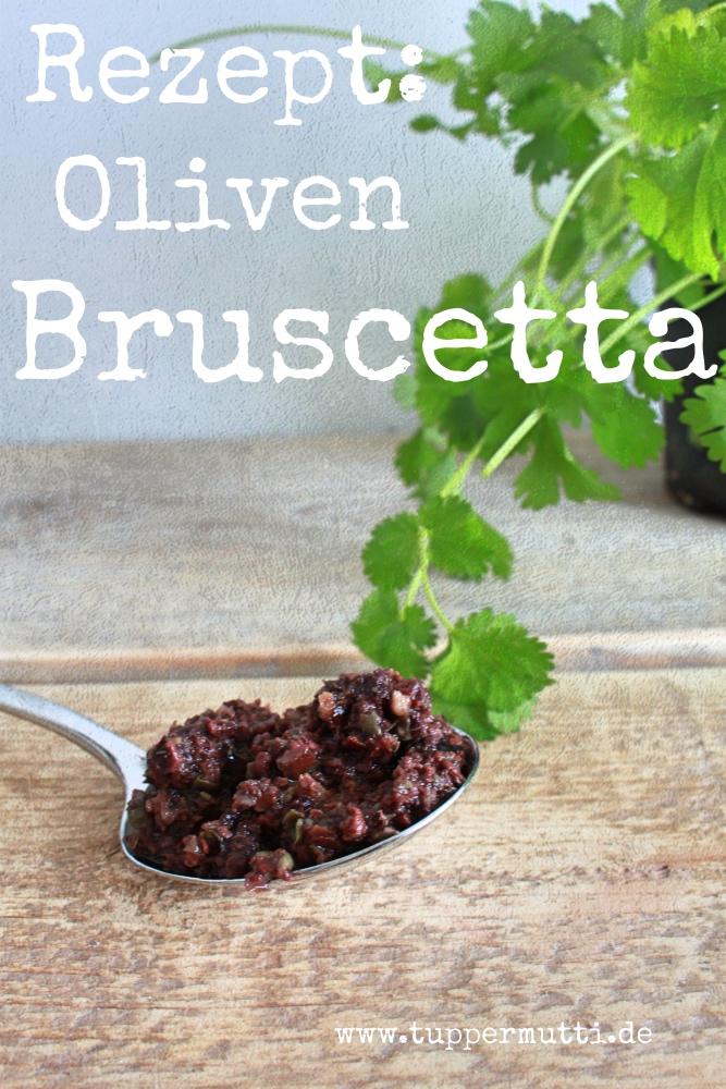 kochen mit Tupper Oliven bruscetta